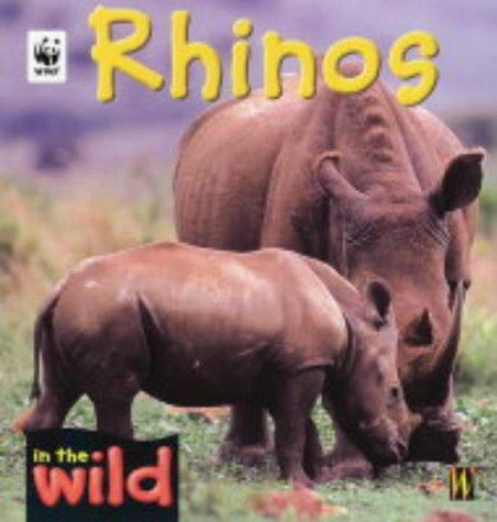 Rhinos (In the Wild)