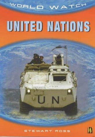 United Nations (World Watch) by Ross, Stewart.