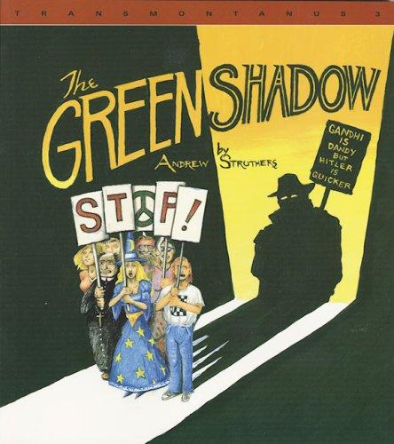 The Green Shadow by Andrew Struthers