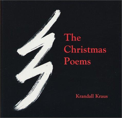 The Christmas Poems by Krandall Kraus