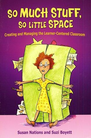 So Much Stuff, So Little Space by Susan Nations