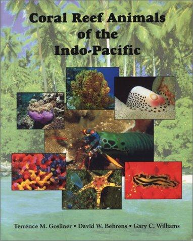 Coral reef animals of the Indo-Pacific by Terrence Gosliner