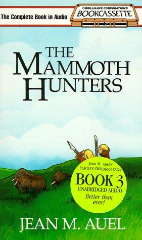 The Mammoth Hunters (Bookcassette(r) Edition)