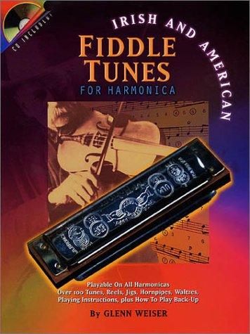 Irish and American Fiddle Tunes for Harmonica by Glenn Weiser