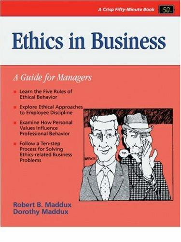 Ethics in business by Dorothy J. Maddux