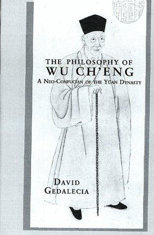 The philosophy of Wu Chʻeng by David Gedalecia