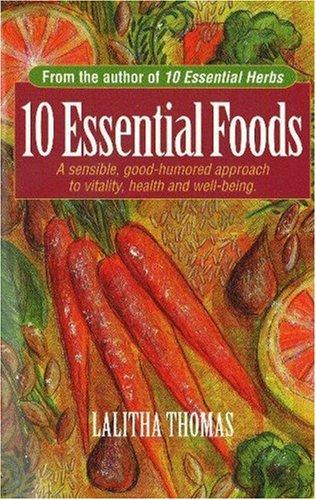 10 essential foods by Lalitha Thomas
