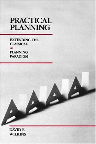 Practical Planning by David E. Wilkins