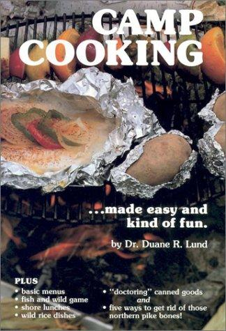 Image 0 of Camp Cooking: Made Easy and Kind of Fun