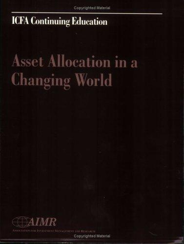 Asset allocation in a changing world by