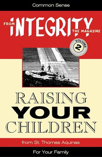 Raising Your Children (From Integrity Magazine, V. 2) (From Integrity Magazine, V. 2) by Carol Robinson