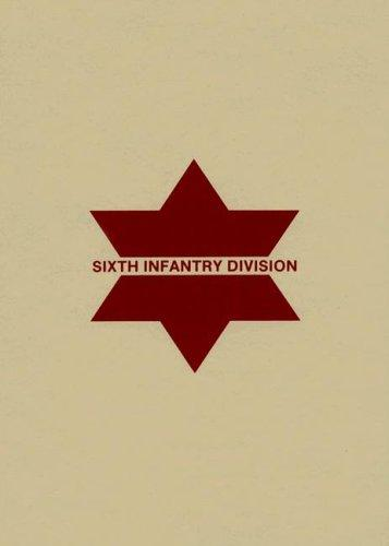 Sixth Infantry Division by St. John, Jennifer.