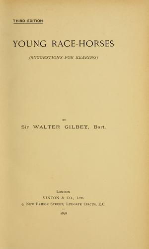 Young race-horses by Gilbey, Walter Sir