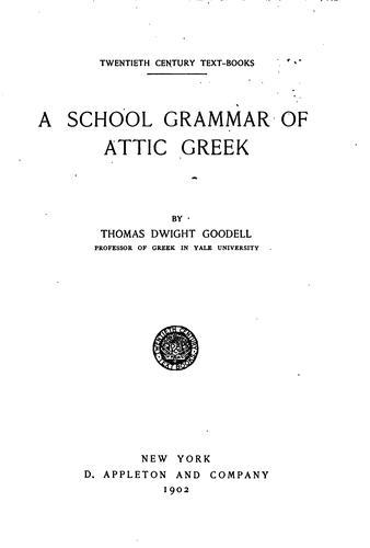 A school grammar of Attic Greek