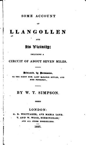 Some account of Llangollen and its vicinity by W. T. Simpson