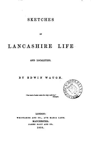 Sketches of Lancashire life and localities by Edwin Waugh