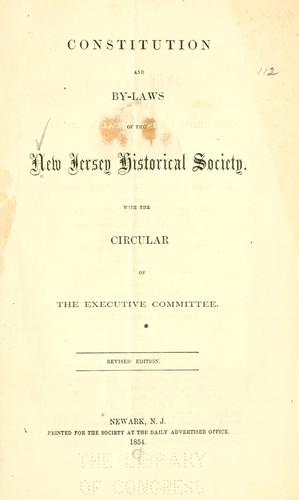 Constitution and by-laws of the New Jersey Historical Society by New Jersey Historical Society.