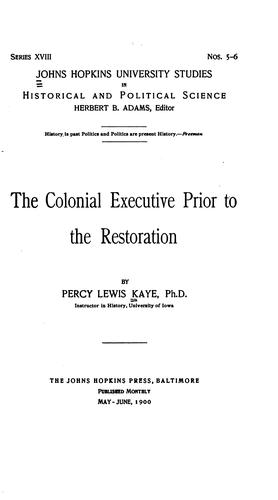 The colonial executive prior to the restoration