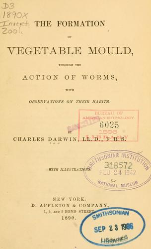 The  formation of vegetable mould, through the action of worms