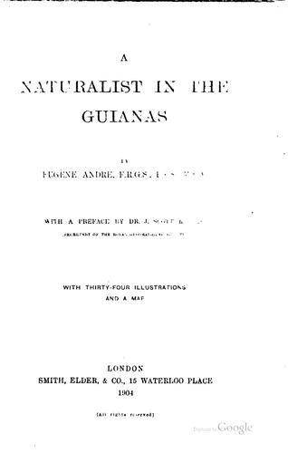 A naturalist in the Guianas by Eugene André