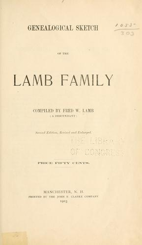 Genealogical sketch of the Lamb family by Fred W. Lamb