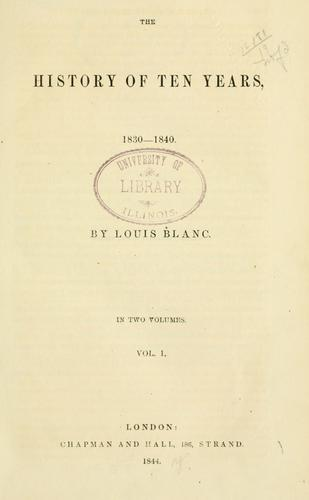 The history of ten years, 1830-1840