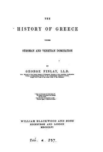 The history of Greece under Othoman and Venetian domination