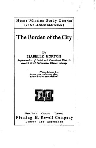 The burden of the city by Isabelle Horton