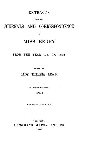 Extracts of the journals and correspondence of Miss Berry by Berry, Mary