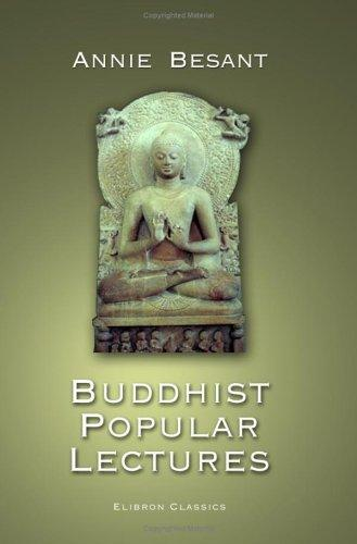 Buddhist Popular Lectures by Annie Wood Besant
