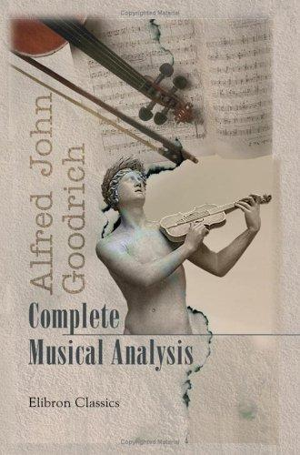 Complete Musical Analysis by Alfred John Goodrich