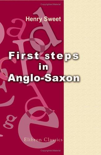 First Steps in Anglo-Saxon
