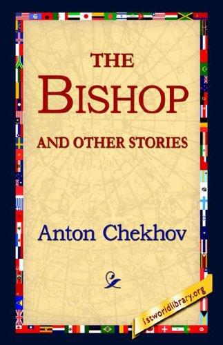 The Bishop And Other Stories by Anton Pavlovich Chekhov
