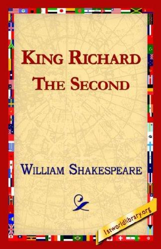 King Richard the Second by William Shakespeare