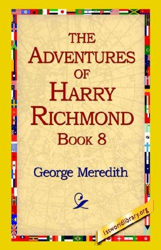 The Adventures of Harry Richmond, Book 8 by George Meredith