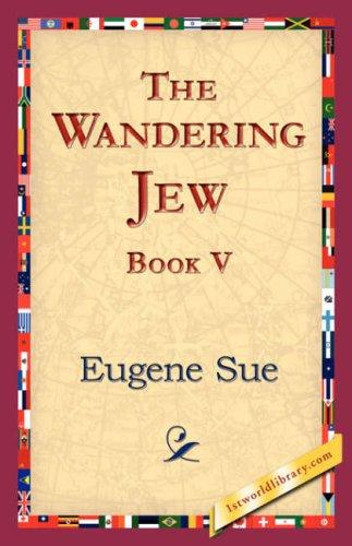 The Wandering Jew, Book  V by Eugène Sue