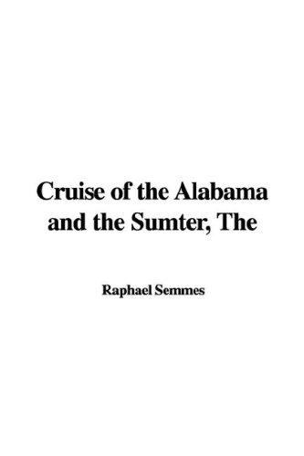Cruise of the Alabama and the Sumter