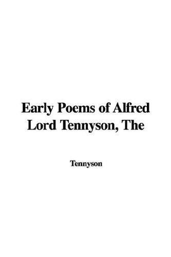Early Poems of Alfred Lord Tennyson
