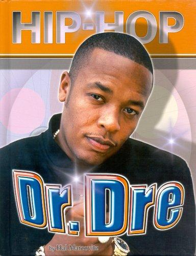 Dr. Dre (Hip-Hop) by Hal Marcovitz