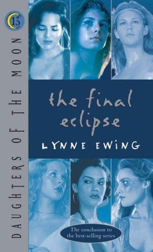 Daughters of the Moon by Lynne Ewing