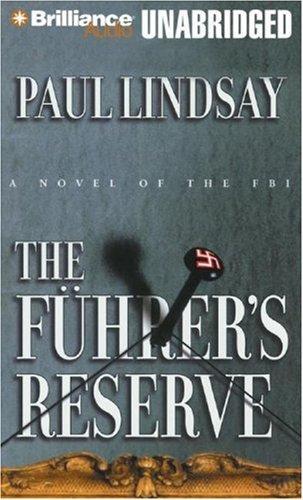 Fuhrer's Reserve, The