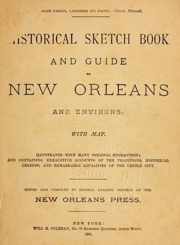 Historical sketch book and guide to New Orleans and environs by William Head Coleman