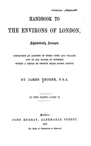 Handbook to the environs of London by James Thorne