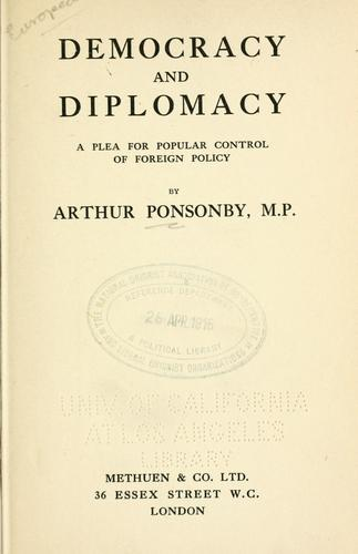 Democracy and diplomacy by Ponsonby, Arthur Ponsonby Baron