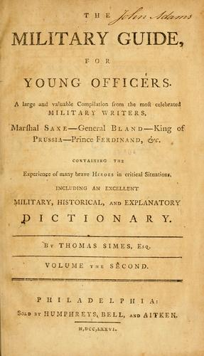 The military guide for young officers by Thomas Simes