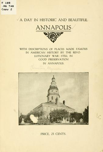 A day in historic and beautiful Annapolis by Mynna Thruston