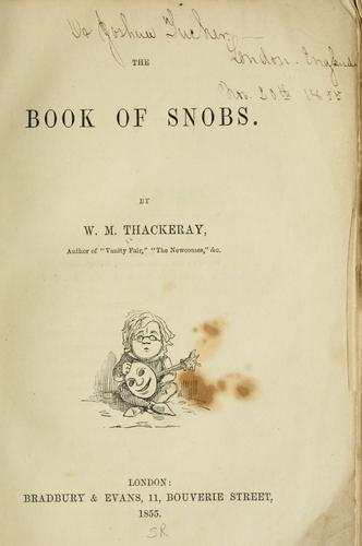 The book of snobs. by William Makepeace Thackeray
