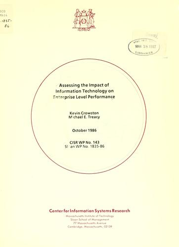 Assessing the impact of information technology on enterprise level performance by Kevin Crowston