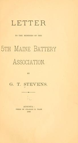 Letter to the members of the 5th Maine battery association by Greenlief T. Stevens