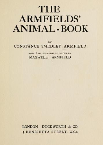 The Armfields' animal-book by Constance Smedley